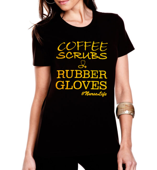 Coffee Scrubs & Rubber Gloves Black Tee Front