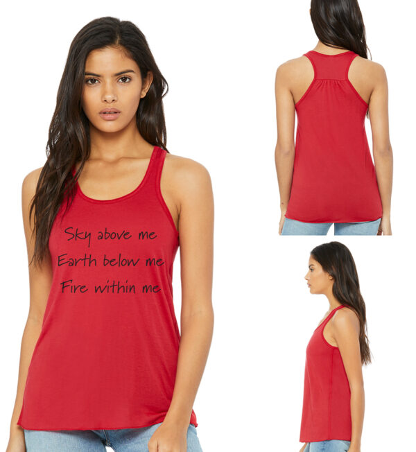 Sky Above Me, Earth Below Me, Fire Within Me Red Tank