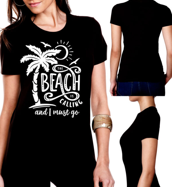 The Beach is Calling and I Must Go Black Tee