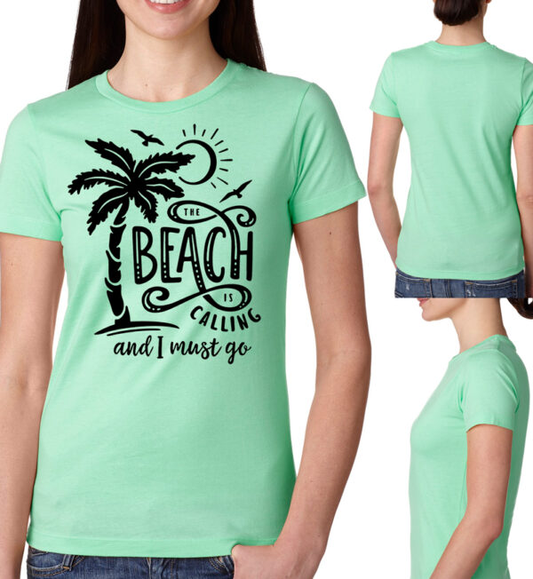The Beach is Calling and I Must Go Mint Tee