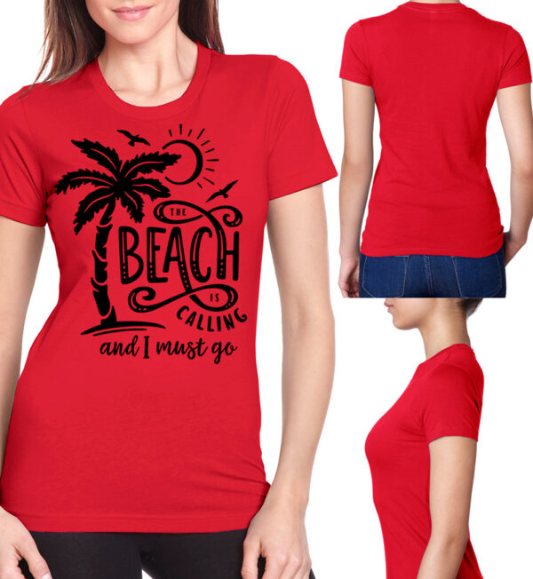 The Beach is Calling and I Must Go Red Tee