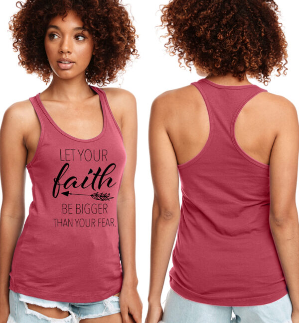 Let Your Faith Be Bigger Than Your Fear Hot Pink Tank