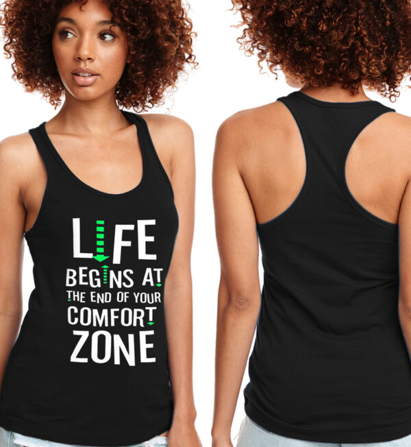 Life Begins at the End of Your Comfort Zone Black Tank